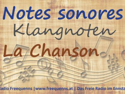 La Chanson – Notes Sonores II